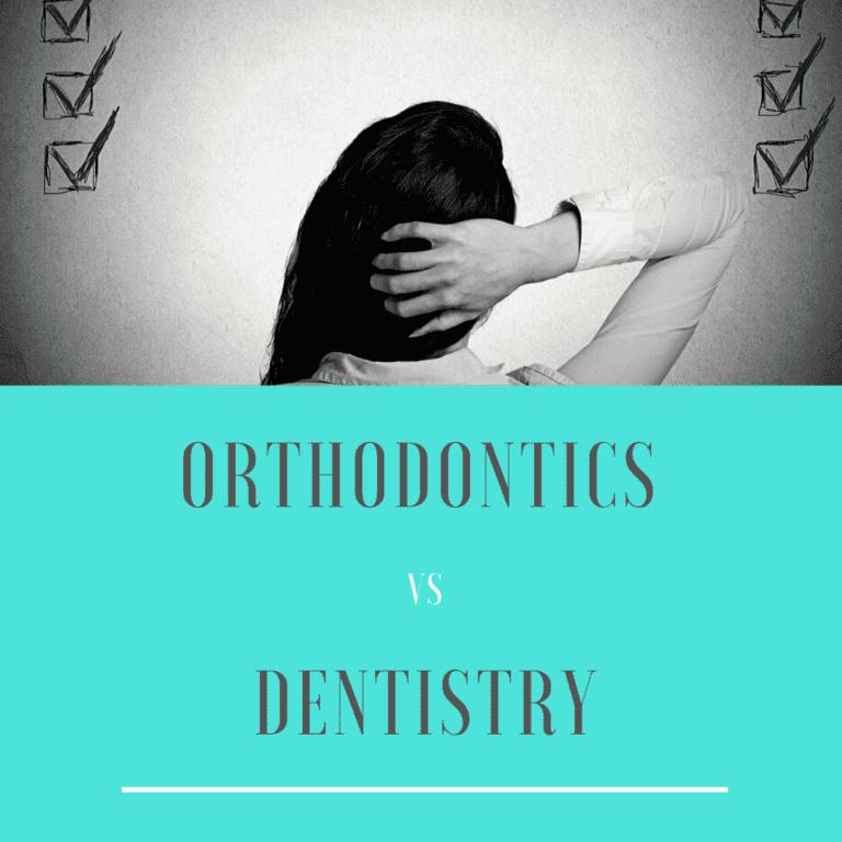 orthodontics vs dentistry